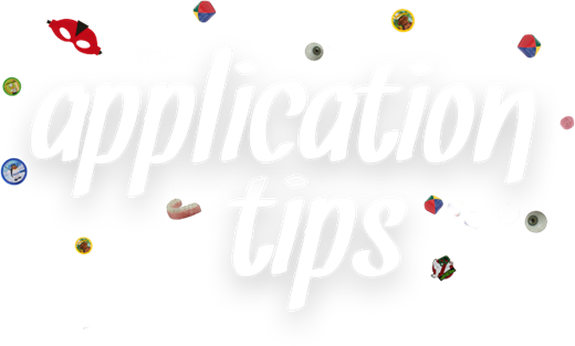 Top Application Tips