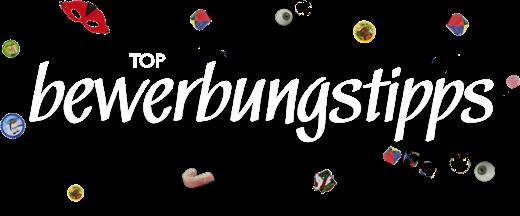 Top-BEWERBUNGSTIPPS