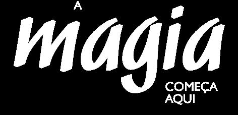 A Magia COMEÇA AQUI